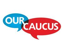Our Caucus